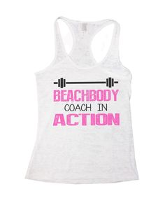 Beachbody Coach In Action Burnout Tank Top By BurnoutTankTops.com - 752