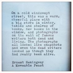 A Moveable Feast Hemingway Quotes. QuotesGram