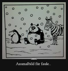 Ausmalbild für faule.. | Lustige Bilder, Sprüche, Witze, echt lustig