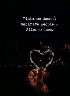 Memes, Silence, and 🤖: Distance doesnt separate people. Silence does. Wisdom Quotes, True Quotes, Quotes To Live By, Motivational Quotes, Inspirational Quotes, Love Pain Quotes, Qoutes, Broken Love Quotes, Reality Quotes