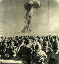 Atomic Test Soldiers -- Insanity - they used to post soldiers at various distances from a test blast to see the effects. The father of my best friend got cancer from the Bikini Atoll Atomic Test. - so did my dad