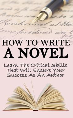 How to Write a Novel: Learn the Critical Skills that Will Ensure your Success as an Author (Novel, Write A Novel, Graphic Novels, Romance Novels, Novella, ... Writing, Novel Writing in Books Trade In) by David Graver, http://www.amazon.com/dp/B00H9S80J4/ref=cm_sw_r_pi_dp_bgGRsb1G7N7SM