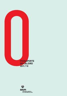 "Zero ""0"" in red - Passaporte Do Caloiro   typography / graphic design: Gen Design Studio  "