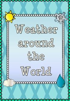 Write a weather report   custom written papers Weather reports