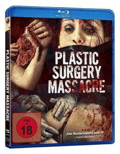 Plastic Surgery Massacre   Blu Ray