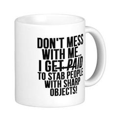 Funny Nurse White Coffee Mug