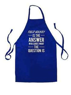 #Field #hockey is the #answer - unisex fit apron - grass #hockey - cooking - bakin,  View more on the LINK: http://www.zeppy.io/product/gb/2/201663634696/