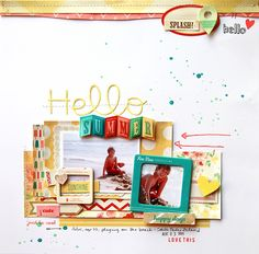 deb duty {photography + scrapbooking}: crate paper layout: hello summer