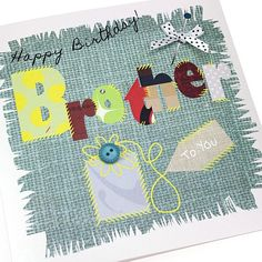 Handmade Birthday Card Brother Appliqué Patchwork Crafts Sewing Happy Birthday Brother