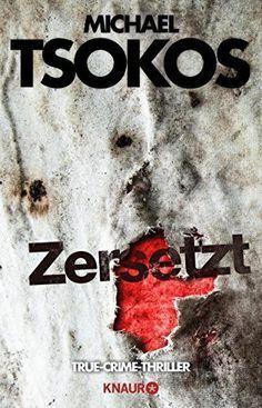 """Zersetzt: True-Crime-Thriller, <a href=""""http://www.amazon.de/dp/B017F4LYX0/ref=cm_sw_r_pi_awdl_KaS8wbS8GKV4F"""" rel=""""nofollow"""" target=""""_blank"""">www.amazon.de/...</a>"""