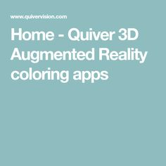 Home - Quiver Augmented Reality coloring apps Augmented Reality, Virtual Reality, Coloring Apps, Color Activities, Sixth Grade, Quiver, Investing, Teaching, Education