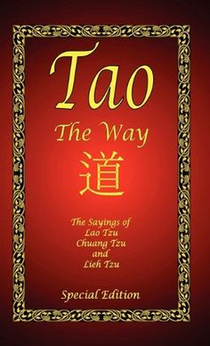 Tao - The Way - Special Edition by Lao Tzu. $22.76. Author: Lao Tzu. 212 pages. Publication: September 12, 2010. Publisher: El Paso Norte Press; Special edition (September 12, 2010)
