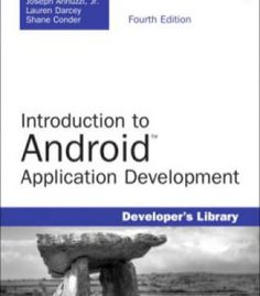 Introduction To Android Application Development: Android Essentials 4th Edition PDF