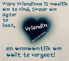 Vriendin Afrikaans Quotes, Friendship Quotes, Qoutes, Love You, Bible, Sketches, Printing, Inspirational, Heart