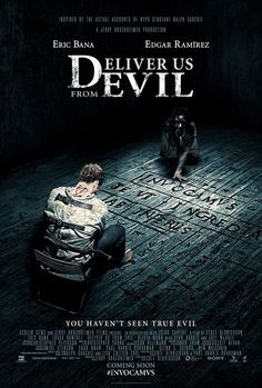 Deliver Us from Evil starring Eric Bana, and Edgar Ramirez Eric Bana, Best Horror Movies, Scary Movies, Good Movies, Horrow Movies, Watch Movies, Internet Movies, Movies Online, Edgar Ramirez