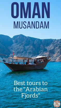 "Oman Travel Guide - Best tours of The Musandam Peninsula to admire the ""Arabian Fjords"" - Day trips from Dubai"