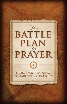 The Battle Plan for Prayer - Stephen Kendrick & Alex...: The Battle Plan for Prayer - Stephen Kendrick & Alex Kendrick |… #Christianity