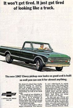 1967 Chevrolet Truck Ad-04. The 1967-'72 Chevies and GMCs weren't the rustbuckets the 1973-79s were. Ditto, same years of Ford.