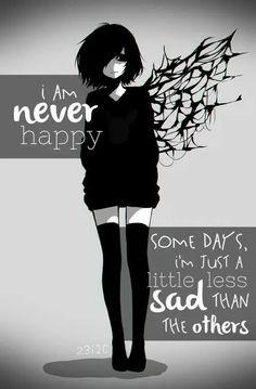 anime/manga: tokyo ghoul     trad: je ne suis jamais heureuse, il y a des jours où je suis un peu moins triste que les autres