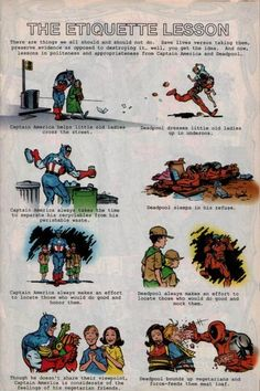 I freaking LOVE this! The Etiquette Lesson, from Captain America and Deadpool! From Baby's First Deadpool Book. Deadpool Funny, Lady Deadpool, Deadpool Stuff, Marvel Funny, Marvel Villains, Marvel Comics, Comic Superheroes, Marvel Heroes, Rage