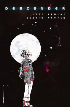 Descender #1 by Dustin Nguyen *