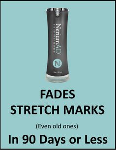 "Yes, Nerium AD does that. Fades them, makes stretch marks less ""shiny"" and even tightens post pregnancy belly skin. Money back Guarantee."