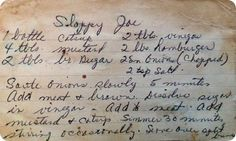 Old Sloppy Joe recipe. Plus, tips on preserving your family recipes.