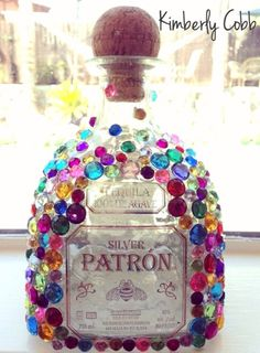DIY Jeweled Patron THIS IS WHAT I WANT FOR MY BIRTHDAY FRIENDS, take note;)