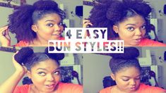 Here Are 4 Quick, Easy And Simple Bun Hairstyles On Natural Hair. They Are Super Cool...Expecially Number 1