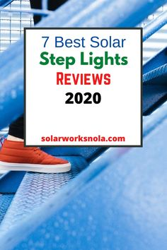 7 Best Solar Step Lights in 2020 (Reviews). The steps do not only ad décor to our homes and parks but also protect us from accidents. Wired lights are not suitable for steps and battery lights often stop working after a while. In this condition, solar lights are ideal. Our aim is to make you aware of the best solar step lights so you can install them in your home or any other area. #solarsteplights #solarlights #solarworksnola #steplights #homedecor #ideas Solar Step Lights, Battery Lights, Solar Products, Green Products, Solar House, Solar Panels, Solar Power, Parks, Homes
