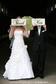 "Make signs to that couple put in front of their face saying ""bride"" ""groom"""