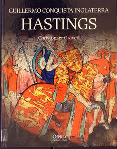 Hastings : Guillermo conquista Inglaterra, 2011  http://absysnet.bbtk.ull.es/cgi-bin/abnetopac?TITN=504249