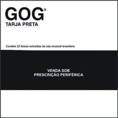 Gog Tarja Preta CD Duplo 2004 Download - BAIXE RAP NACIONAL