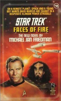 Faces of Fire (Star Trek, Book 58) by Michael Jan Friedman, http://www.amazon.com/dp/0671749927/ref=cm_sw_r_pi_dp_TM6Qqb1ZD7ZAF