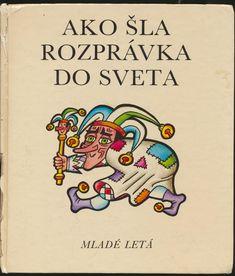 Ako šla rozprávka do sveta (Európske rozprávky), ilustrácie Helena Zmatlíková Retro, Retro Illustration