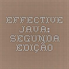 Effective Java: segunda edição