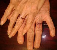 Ring Finger Tattoos - I love this old couple with their names tattooed on their ring fingers!