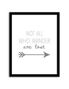 Not All Who Wander Are Lost Wall Art