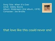 Debby Boone - When It's Over (Audio)