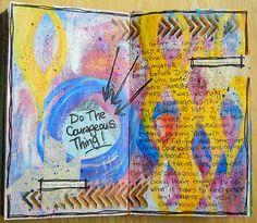Do The Courageous Thing | joleneeborn.blogpspot.com | Flickr