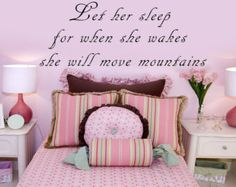 Vinyl Wall Decal Let Her Sleep For When She Wakes She Will Move Mountains Custom Vinyl Lettering Vinyl Wall Art Baby Children's Nursery by inspirationwallsigns. Explore more products on http://inspirationwallsigns.etsy.com