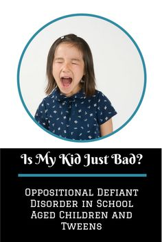 """""""Is My Kid Just Bad?"""" Oppositional Defiant Disorder in School Aged Children and Tweens Best Parenting Books, Parenting Hacks, Foster Parenting, Discipline Quotes, Child Discipline, Oppositional Defiant Disorder, Oppositional Defiance, Parent Coaching, Therapy Tools"""