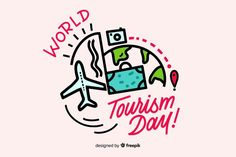World tourism day lettering Free Vector Tourism Day, Travel And Tourism, Travel Doodles, World Days, Sustainable Tourism, Famous Landmarks, Portugal Travel, Vector Photo, New York Travel