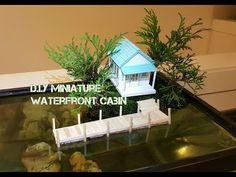 DIY Miniature Waterfront Cabin