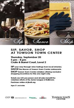 September 20, 2012 Shopping Event at Towson Town Center Benefitting the Junior League of Baltimore.  Come shop with us!  See me about tickets!