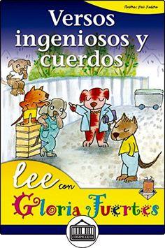 Versos Ingeniosos Y Cuerdos. Lee Con.... (Lee Con Gloria Fuertes) de Gloria Fuertes ✿ Libros infantiles y juveniles - (De 3 a 6 años) ✿