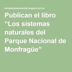 """Publican el libro """"Los sistemas naturales del Parque Nacional de Monfragüe"""""""