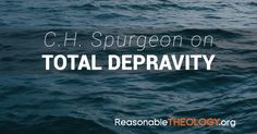 Spurgeon did not shy away from the doctrine of Total Depravity, which states that man is entirely corrupted by sin. Here are his words regarding this truth. Ch Spurgeon, Charles Spurgeon, John Owen, John Calvin, Christian Verses, Reformed Theology, Lord And Savior, Bible, Faith