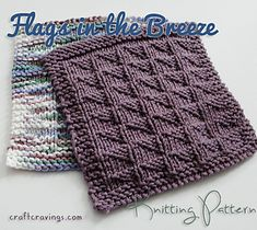 flags in the breeze dishcloth pattern. Easy, cute and practical little FREE knitting pattern. Knitted Washcloth Patterns, Knitted Washcloths, Dishcloth Knitting Patterns, Crochet Dishcloths, Knit Or Crochet, Knitted Blankets, Knitting Stitches, Knitting Yarn, Knit Patterns