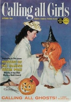 Another Calling All Girls magazine. This one from 1965. Halloween Dachshund!